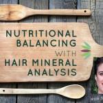 Nutritional-Balancing-with-Nikki-Moses